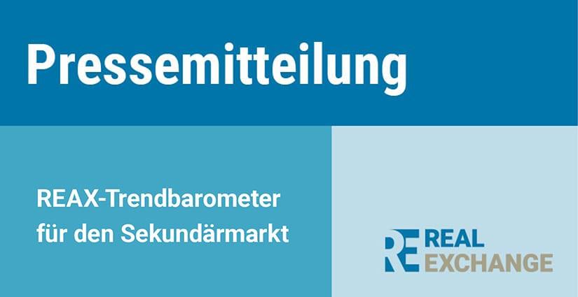 Real Exchange Pressemitteilung Trendbarometer für den Sekundärmarkt